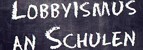 Meinungsmache in der Schule: Lobbyisten stürmen die Klassenzimmer