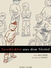 """""""Geschichten aus dem Viertel"""" ist bei Avant erschienen, hat 152 Seiten in Broschur und kostet Euro 19,95 (D)."""