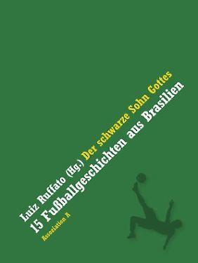 """""""Der schwarze Sohn Gottes"""", erschienen bei Assoziation A, 184 Seiten gebunden, 16,00 Euro (D)."""