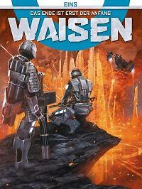 """Waisen 1: Das Ende ist erst der Anfang"", Cross Cult, 208 Seiten im Hardcover, 16,80 Euro."