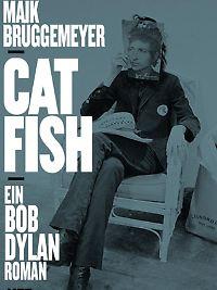 """Catfish"", Metrolit, 260 Seiten, 22 Euro."