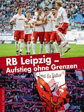 """Das Buch unseres Autors Ullrich Kroemer: """"RB Leipzig. Aufstieg ohne Grenzen""""."""