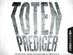"""""""Totenprediger"""" ist bei Lübbe Audio erschienen."""