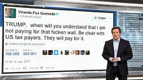 n-tv Netzreporter: Ex-Präsident von Mexiko Vicente Fox empört sich über Trumps Mauerpläne