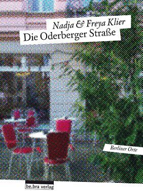 """""""Die Oderberger Straße"""" ist im Bebra-Verlag erschienen, 144 Seiten, 12 Euro."""