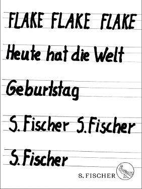 """""""Heute hat die Welt Geburtstag"""" ist im Verlag S. Fischer erschienen, gebunden, 352 Seiten, 20 Euro."""