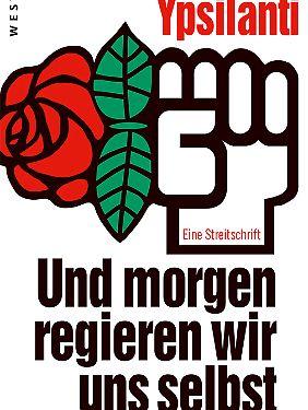 """""""Und morgen regieren wir uns selbst"""" ist bei Westend erschienen, Taschenbuch, 240 Seiten, 18 Euro."""