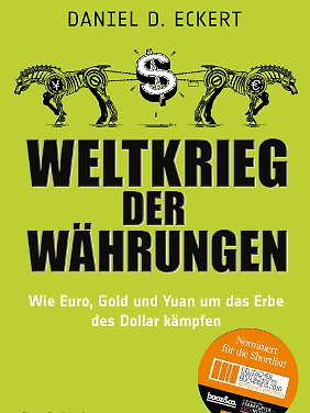 """""""Weltkrieg der Währungen"""" ist im FinanzBuch Verlag erschienen."""