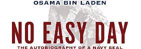 """Im Buch """"No Easy Day"""" beschreibt ein Ex-Soldat  den tödlichen Übergriff auf Bin Laden in seinem Versteck."""